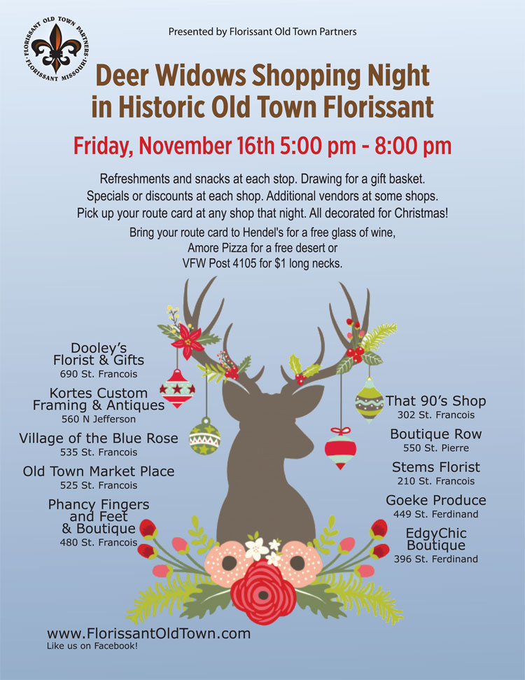 Deer Widows Shopping Night in Historic Old Town Florissant